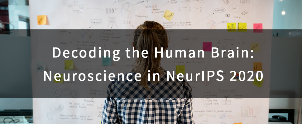 Decoding the Human Brain: Neuroscience in NeurIPS 2020